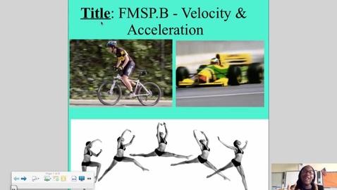 Thumbnail for entry FMSP.B Velocity & Acceleration