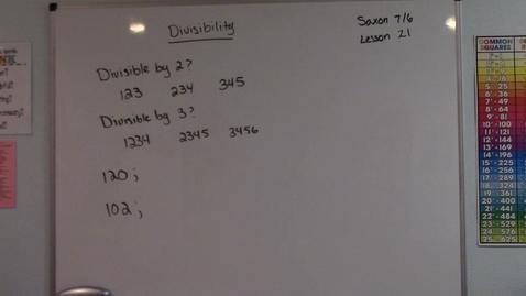 Thumbnail for entry Saxon 7/6 - Lesson 21 - Divisibility