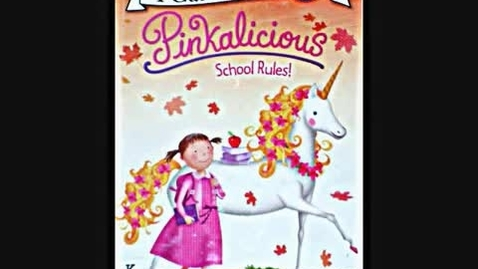 Thumbnail for entry Pinkalicious School Rules by Victoria Kann
