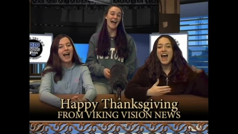 Thumbnail for entry VikingVisionNews 11-26-2019 #574