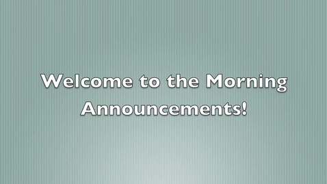 Thumbnail for entry Morning Announcement Tuesday, April 30