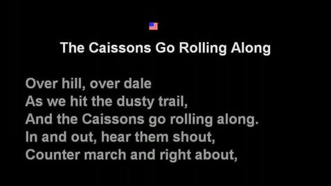 Thumbnail for entry The Caissons Go Rolling Along