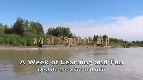 Thumbnail for entry Tanana Spirit Camp 2015