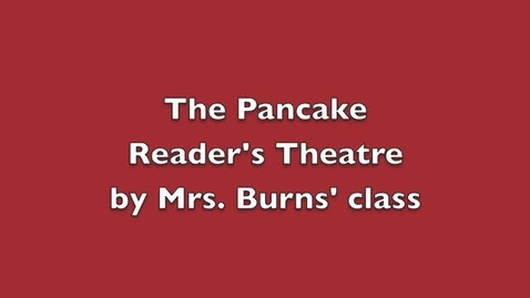 Thumbnail for entry The Pancake by Ms. Stewart's class