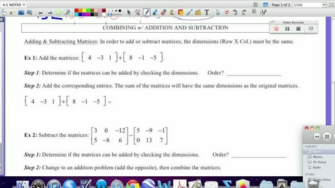 Thumbnail for entry 4.1:  Addition and Subtraction of Matracies