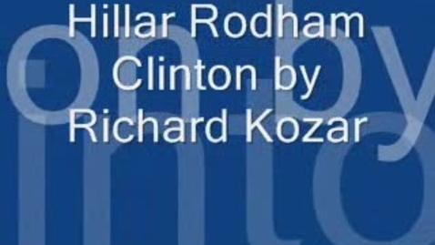 Thumbnail for entry Book Review:  Hillary Rodham Clinton by Richard Kozar
