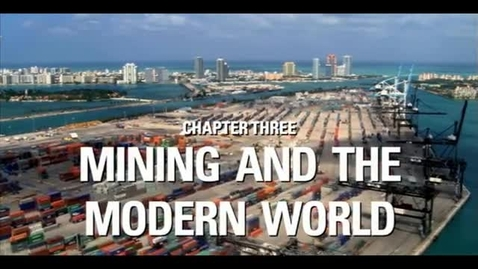 Thumbnail for entry Ground Rules (3 of 8)  - Mining in the Modern World