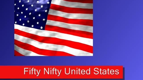 Thumbnail for entry Fifty Nifty United States - Tutorial and Memorial