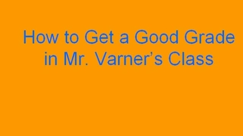 Thumbnail for entry Intro to Mr. Varner's Class
