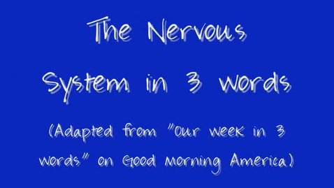 Thumbnail for entry The Nervous System