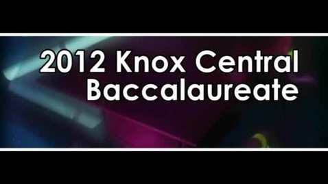 Thumbnail for entry Knox Central High School Baccalaureate
