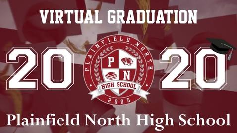 Thumbnail for entry Plainfield North High School  Virtual Graduation, July 2020