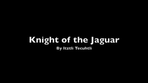 Thumbnail for entry knight of the jaguar