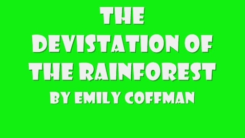 Thumbnail for entry Rain Forest by Emily Coffman