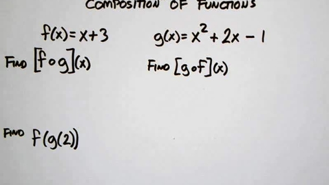 Thumbnail for entry 7-1 Composition of Functions
