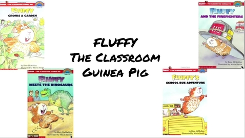 Thumbnail for entry Series Books Mini-Lesson Fluffy's School Bus Adventure