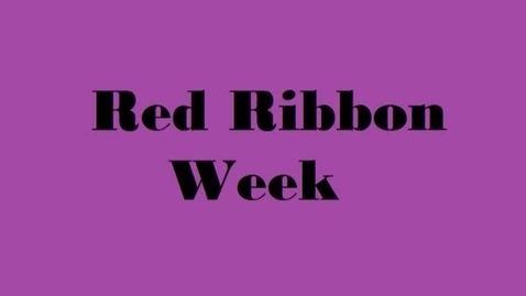 Thumbnail for entry 7 Red Ribbon Week