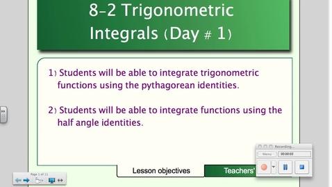 Thumbnail for entry 8-2 Trigonometric Integrals (Day # 1)