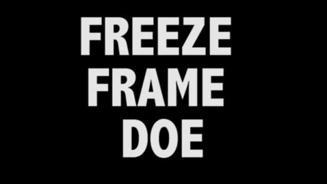 Thumbnail for entry Freeze Frame