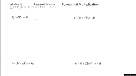 Thumbnail for entry Algebra 1B Lesson 02 #1,5,8,9 Polynomial Multiplication