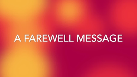 Thumbnail for entry Farewell from JMUES Staff