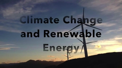 Thumbnail for entry Climate Change and Renewable Energy by Elbren Montuya