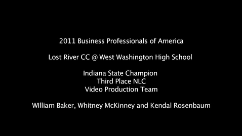 Thumbnail for entry BPA 2011 Video Production Team, 3rd Place NLC 1st Place SLC