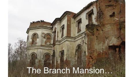 Thumbnail for entry The Branch Mansion