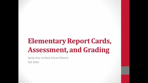 Thumbnail for entry Elementary Report Cards, Assessment, and Grading