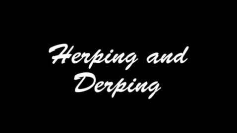 Thumbnail for entry Herping and Durping