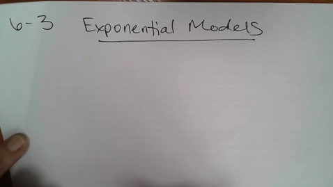 Thumbnail for entry Algebra 6-3 Exponential Models (Word Problems)