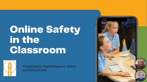 Thumbnail for entry Online Safety in the Classroom
