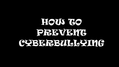 Thumbnail for entry How to Prevent Cyberbullying