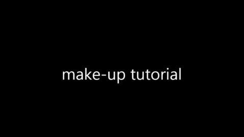 Thumbnail for entry Make up Tutorial