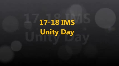 Thumbnail for entry 17-18 IMS Unity Day