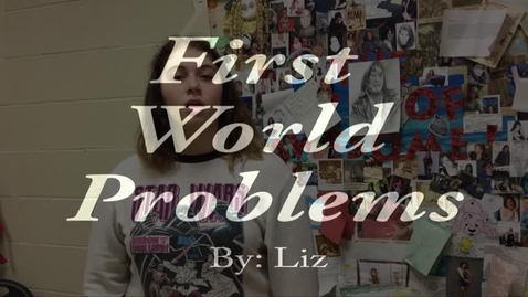 Thumbnail for entry First World Problems - WSCN (Sem 2 2017)