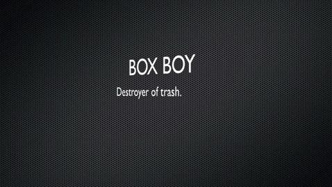 Thumbnail for entry Box Boy