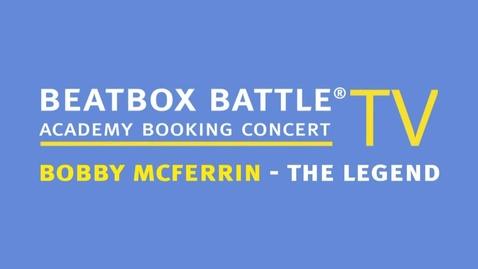 Thumbnail for entry Beatboxing - Bobby McFarrin