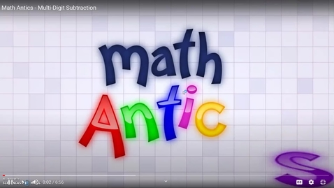 Thumbnail for entry Multi-Digit Subtraction