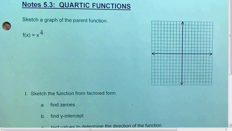 Thumbnail for entry 5.3 Quartic Functions