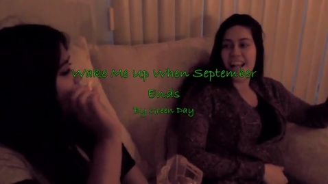 Thumbnail for entry Wake Me up When September Ends