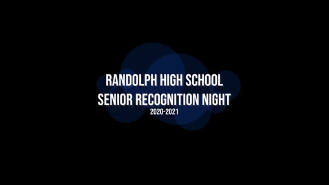 Thumbnail for entry Senior Recognition Night
