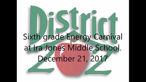 Thumbnail for entry Energy Carnival, Ira Jones MS, 12.21.2018