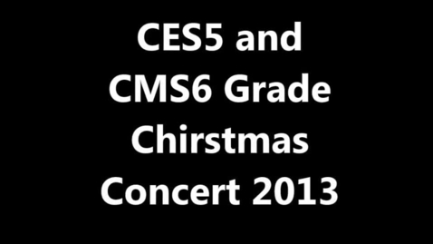 Thumbnail for entry Clay 5th and 6th Grade Christmas Concert 2013