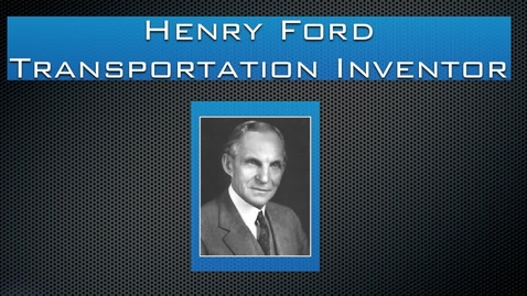 Thumbnail for entry Henry Ford