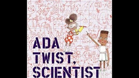 Thumbnail for entry Ada Twist, Scientist by Andrea Beaty