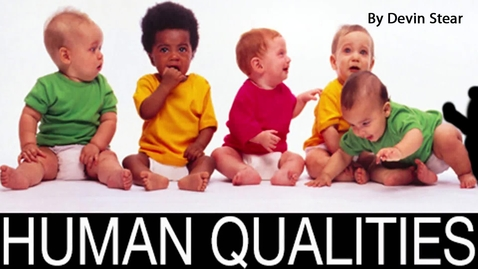 Thumbnail for entry Devin's Top 10 Human Qualities - Beginning Broadcasting 2014