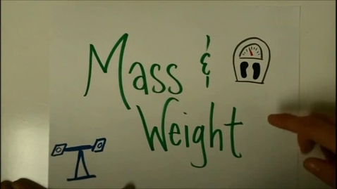 Thumbnail for entry Mass & Weight Introduction