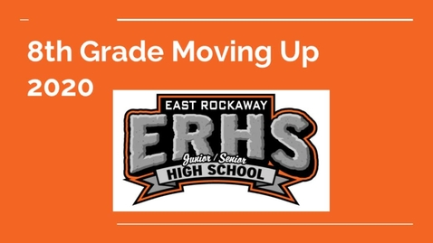 Thumbnail for entry 2020 8th Grade Moving Up Ceremony