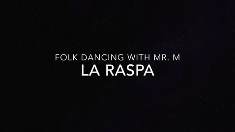 Thumbnail for entry La Raspa
